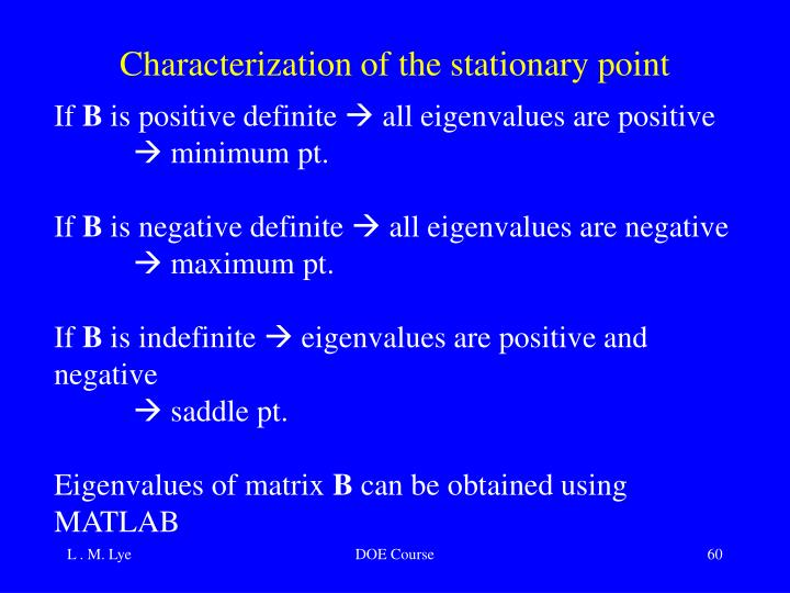 Characterization of the stationary point