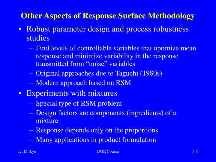 Other Aspects of Response Surface Methodology