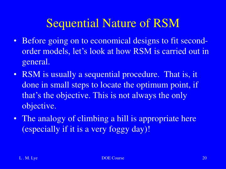 Sequential Nature of RSM