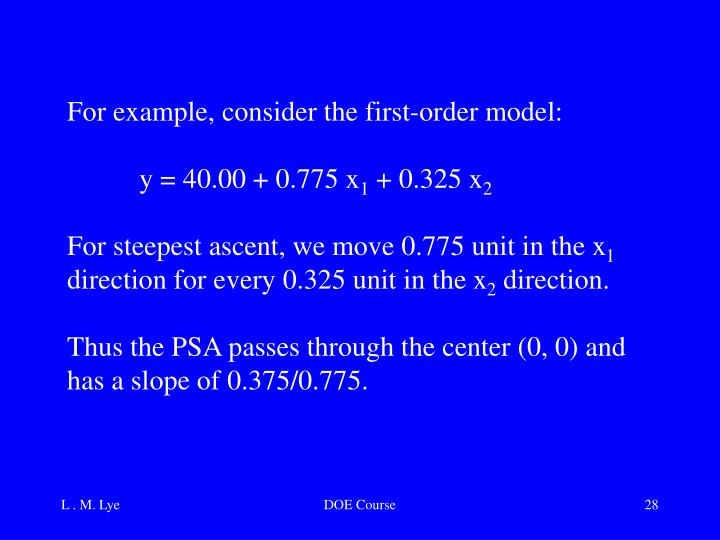 For example, consider the first-order model: