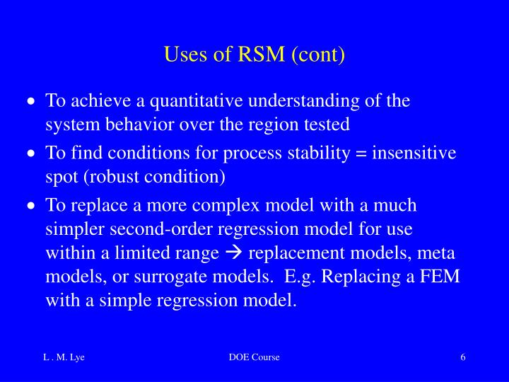 Uses of RSM (cont)