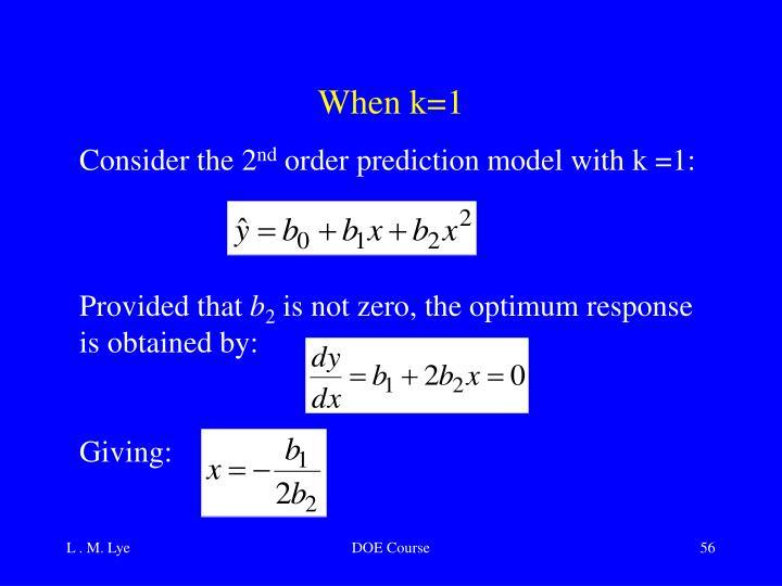 When k=1