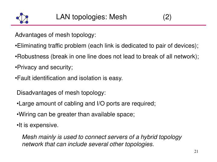 LAN topologies: Mesh                  (2)