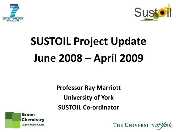 SUSTOIL Project Update
