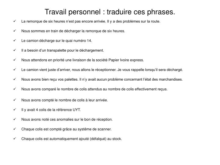 Travail personnel : traduire ces phrases.