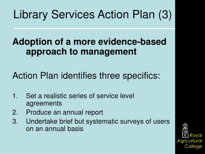 Adoption of a more evidence-based approach to management