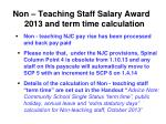 non teaching staff salary award 2013 and term time calculation