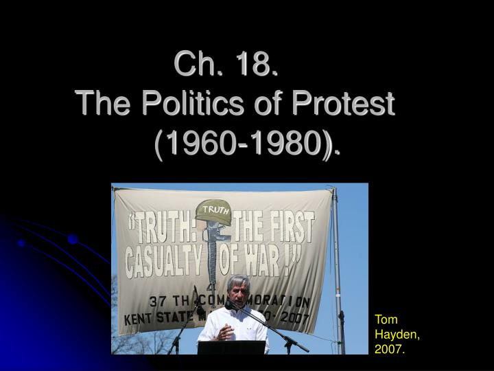 Ch 18 the politics of protest 1960 1980