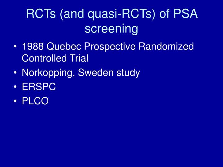 Rcts and quasi rcts of psa screening
