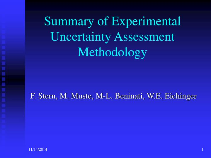 Summary of experimental uncertainty assessment methodology