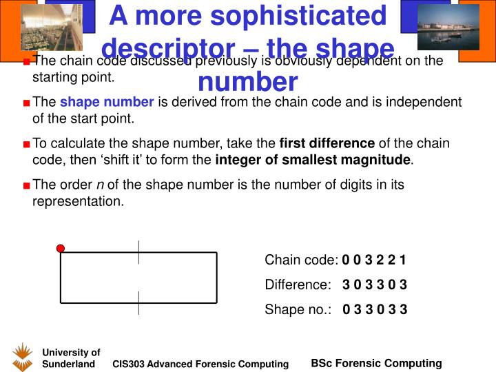 A more sophisticated descriptor – the shape number