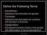 define the following terms7