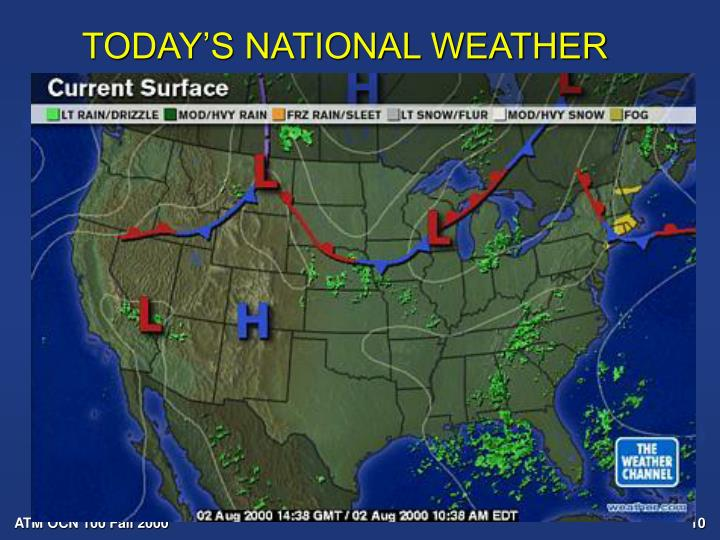 TODAY'S NATIONAL WEATHER
