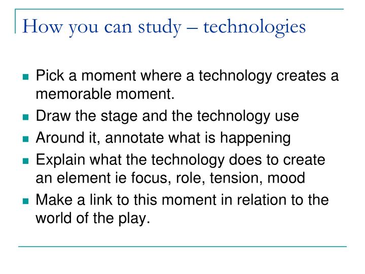 How you can study – technologies