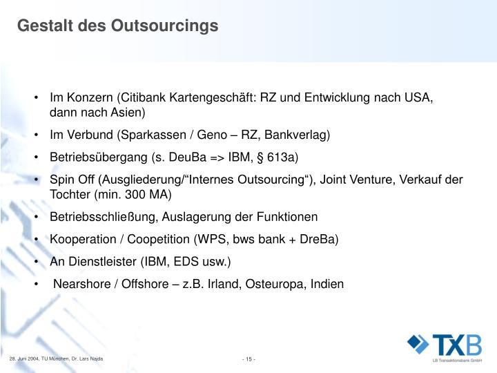 Gestalt des Outsourcings
