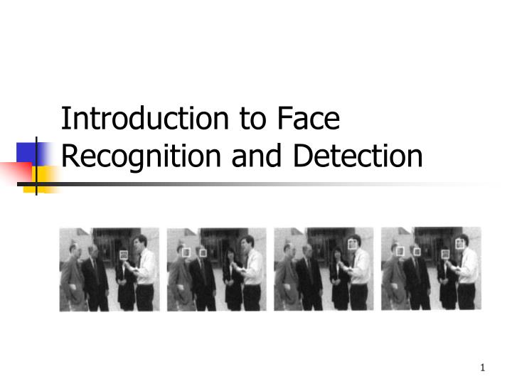 introduction to face recognition and detection n.