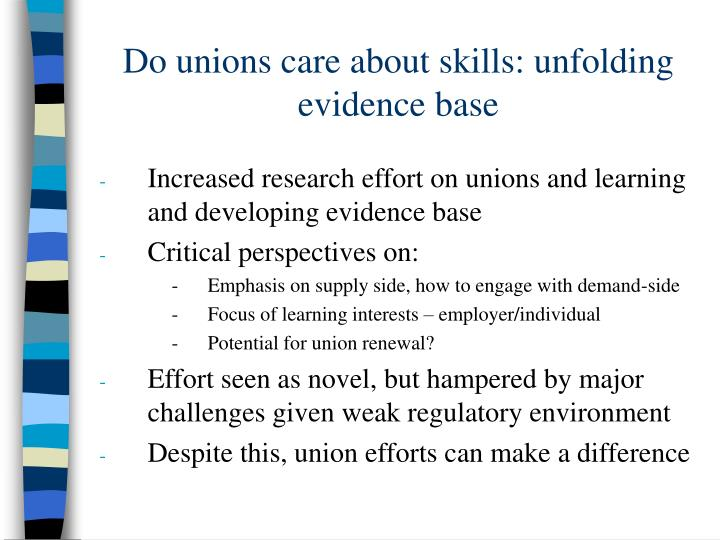 Do unions care about skills unfolding evidence base