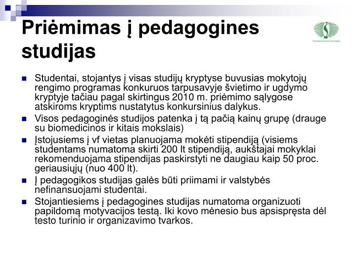 Priėmimas į pedagogines studijas