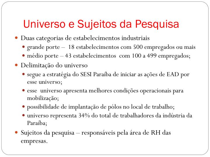 Universo e Sujeitos da Pesquisa