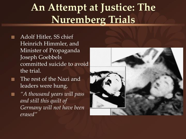 An Attempt at Justice: The Nuremberg Trials
