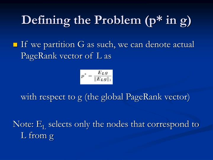 Defining the Problem (p* in g)