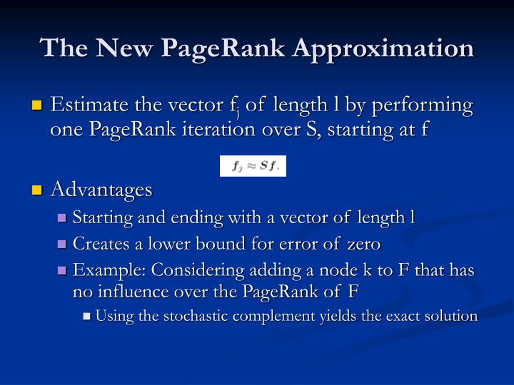 The New PageRank Approximation