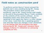 field notes as construction yard1