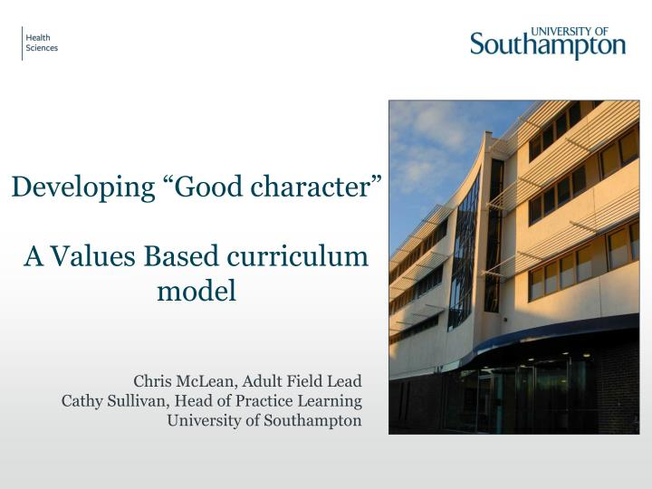 """Developing """"Good character"""