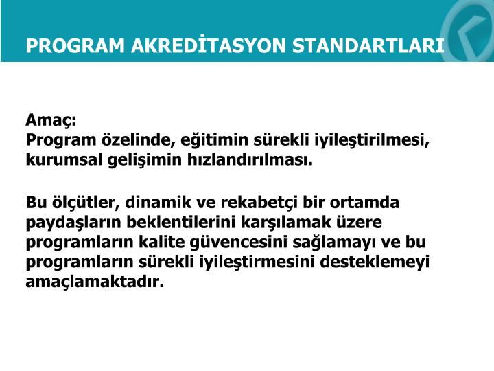 PROGRAM AKREDİTASYON STANDARTLARI