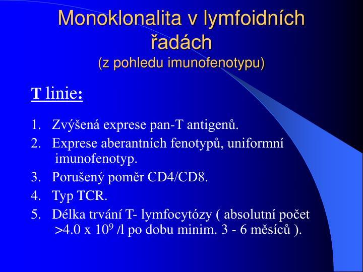 Monoklonalita v lymfoidních řadách