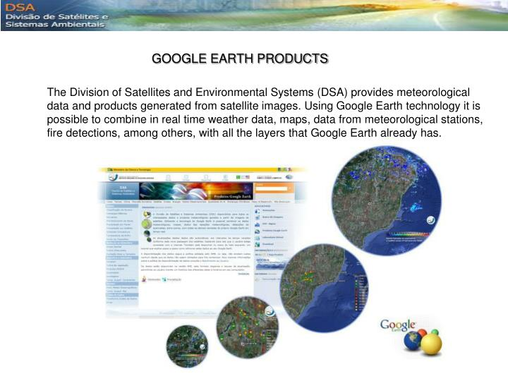 GOOGLE EARTH PRODUCTS