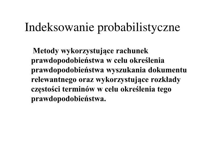 Indeksowanie probabilistyczne