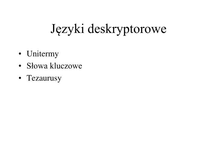 Języki deskryptorowe