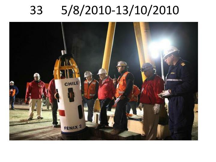 33      5/8/2010-13/10/2010