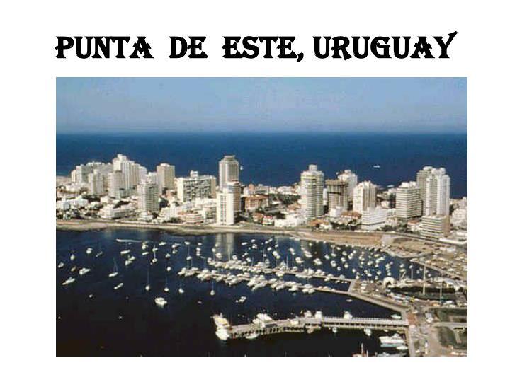 Punta  de  Este, Uruguay