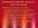 extending national authority over the west1
