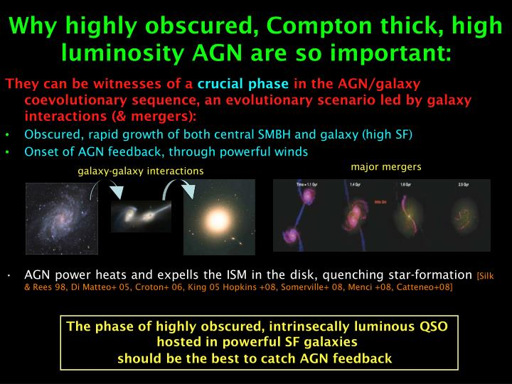 Why highly obscured, Compton thick, high luminosity AGN are so important: