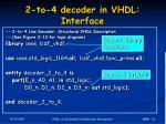 2 to 4 decoder in vhdl interface