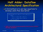 half adder dataflow architectural specification
