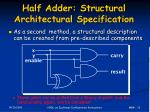 half adder structural architectural specification