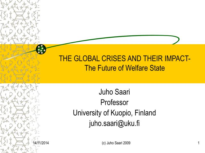 the global crises and their impact the future of welfare state n.