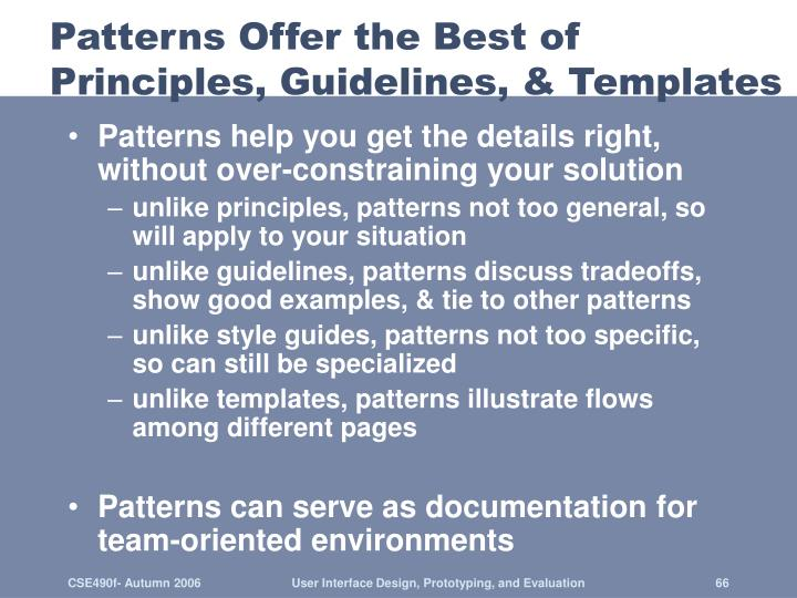 Patterns Offer the Best of Principles, Guidelines, & Templates