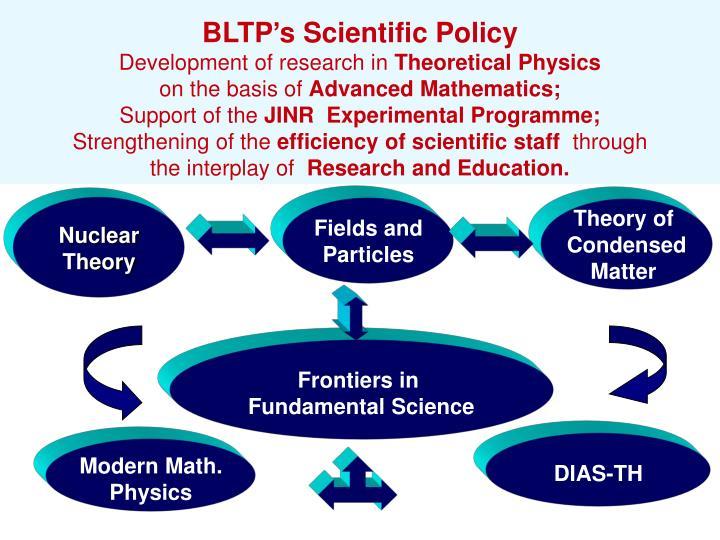 BLTP's Scientific Policy