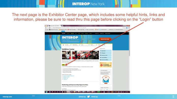 The next page is the Exhibitor Center page, which includes some helpful hints, links and information...