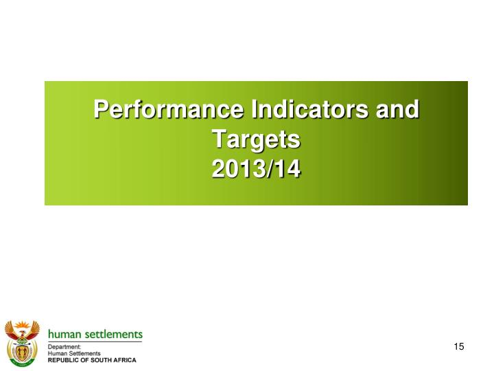 Performance Indicators and Targets