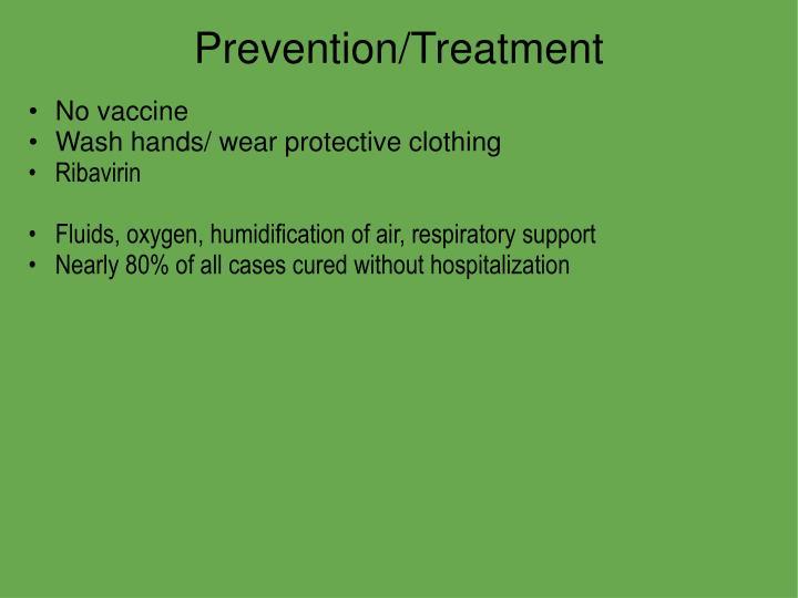 Prevention/Treatment