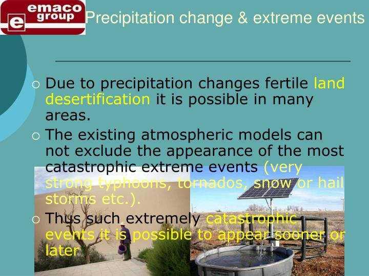 Precipitation change extreme events