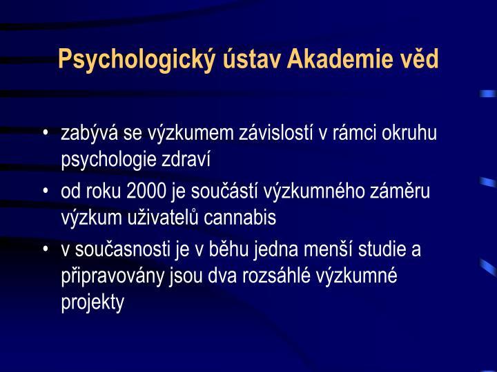 Psychologick stav akademie v d
