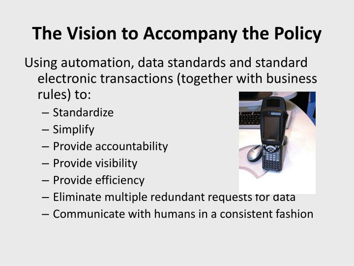 The Vision to Accompany the Policy