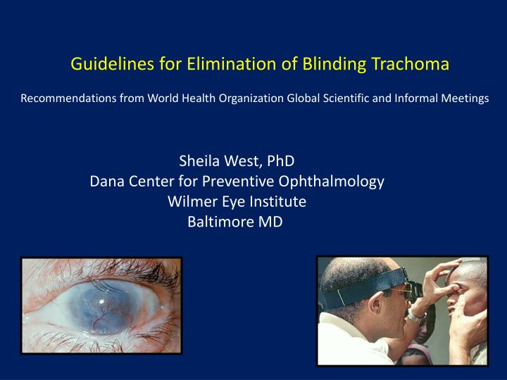 Guidelines for Elimination of Blinding Trachoma